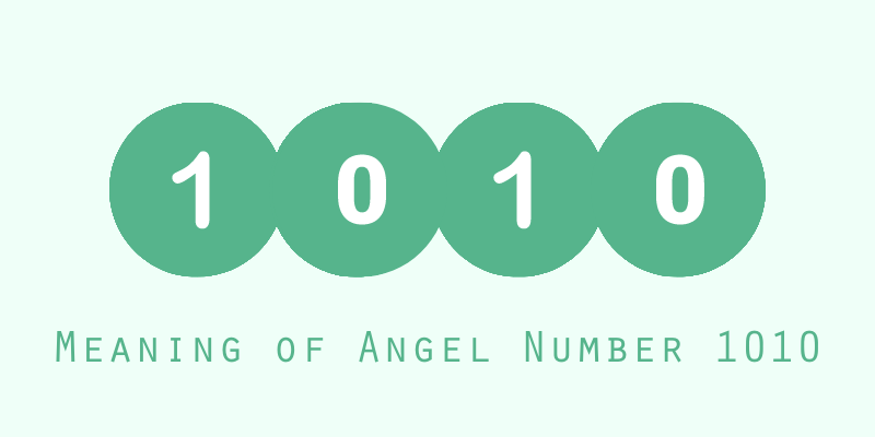 Meaning of Angel Number 1010