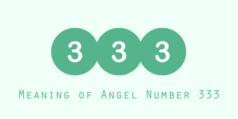 Meaning of Angel Number 333