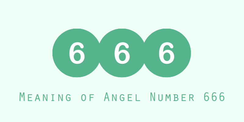 Meaning of Angel Number 666