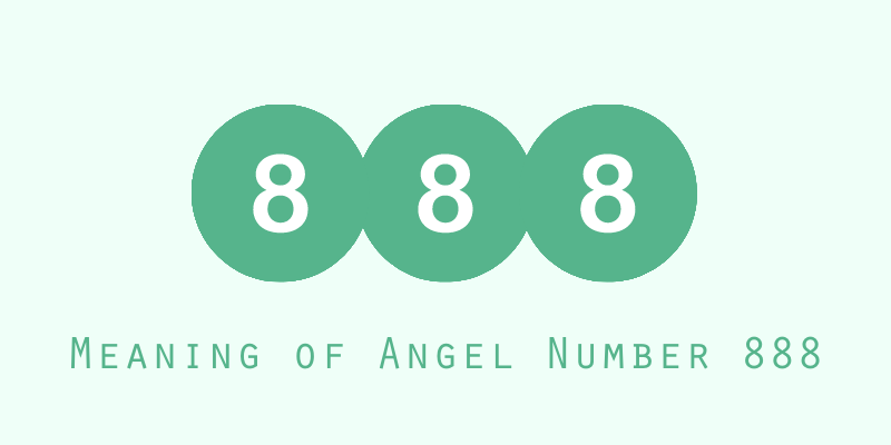 Meaning of Angel Number 888