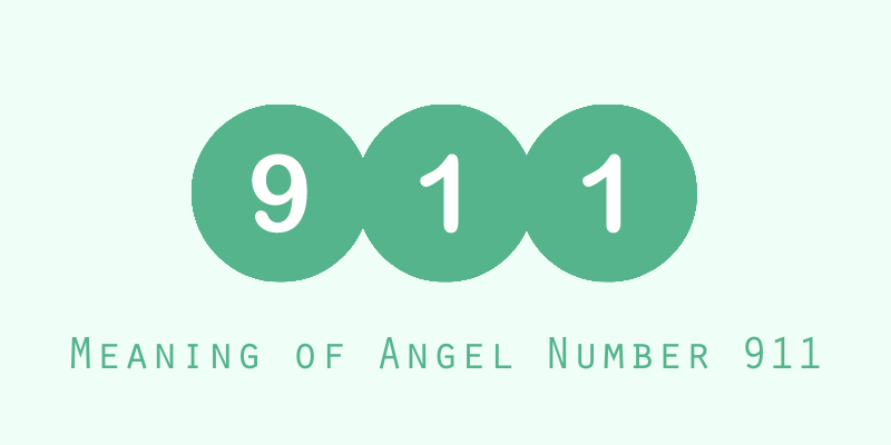 Meaning of Angel Number 911
